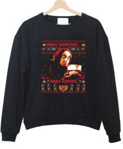 Abby Someone Abby Normal Sweatshirt