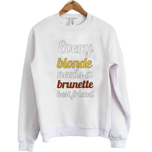 https://cdn.shopify.com/s/files/1/0985/5304/products/Every_blonde_needs_a_brunette_best_friend.jpeg?v=1448640520
