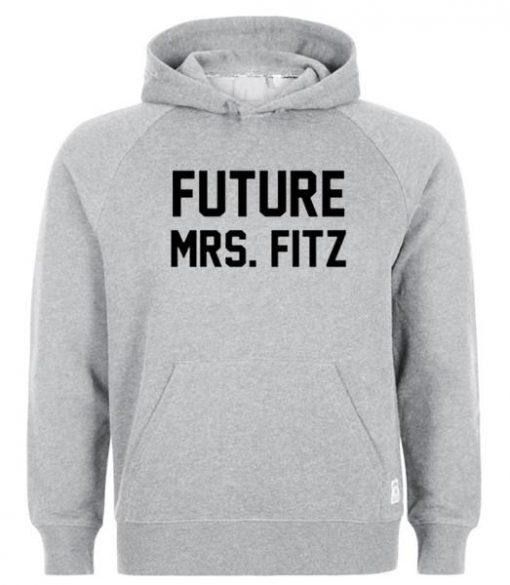 https://cdn.shopify.com/s/files/1/0985/5304/products/Future_Mrs.Fitz_hoodie.jpg?v=1461668635