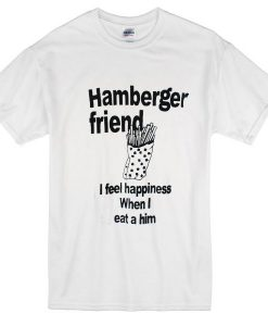 Hamberger Friend T-Shirt