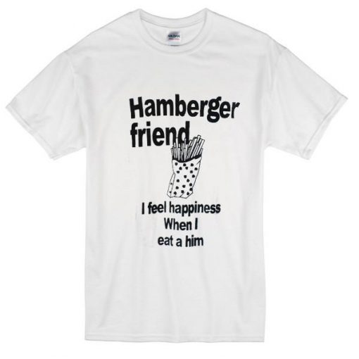 https://cdn.shopify.com/s/files/1/0985/5304/products/Hamberger_Friend_T-Shirt.jpg?v=1482146275