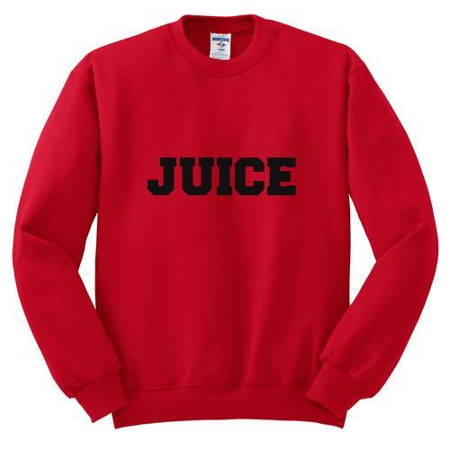 https://cdn.shopify.com/s/files/1/0985/5304/products/Juice_Sweatshirt.jpg?v=1474978578