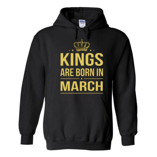 https://cdn.shopify.com/s/files/1/0985/5304/products/Kings_Are_Born_In_March_Hoodie.jpg?v=1483346753