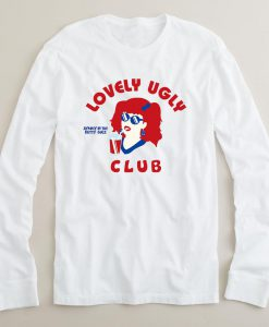 Lovely ugly club long sleeve