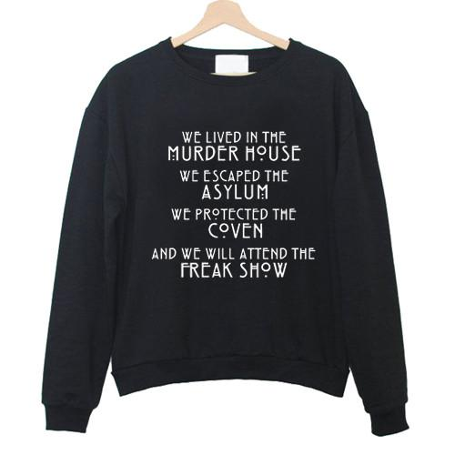 https://cdn.shopify.com/s/files/1/0985/5304/products/Murder_House_Normal_People_Scare_Me_Sweatshirt.jpg?v=1478170424