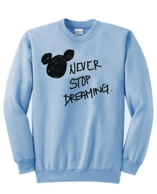 https://cdn.shopify.com/s/files/1/0985/5304/products/Never_Stop_Dreaming_Sweatshirt_in_Blue.jpeg?v=1448639592