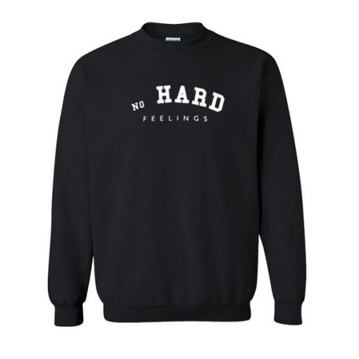 https://cdn.shopify.com/s/files/1/0985/5304/products/No_Hard_Feelings_Sweatshirt.jpg?v=1498811905