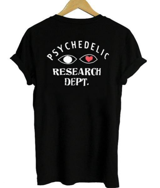 https://cdn.shopify.com/s/files/1/0985/5304/products/Psychedelic_Research_Dept_T_Shirt_Back.jpg?v=1476938788