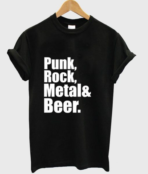 https://cdn.shopify.com/s/files/1/0985/5304/products/Punk_Rock_Metal_Beer_T_Shirt.jpg?v=1477039206