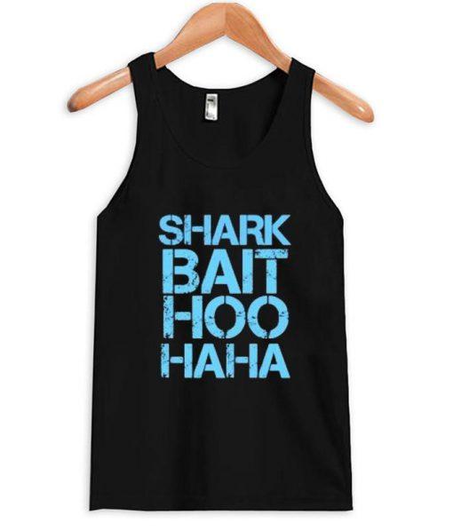 https://cdn.shopify.com/s/files/1/0985/5304/products/Shark_bait_hoo_haha_tanktop.jpg?v=1462267319