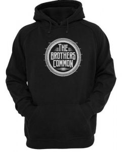 The Brothers Common Hoodie