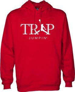 Trap Jumpin hoodie