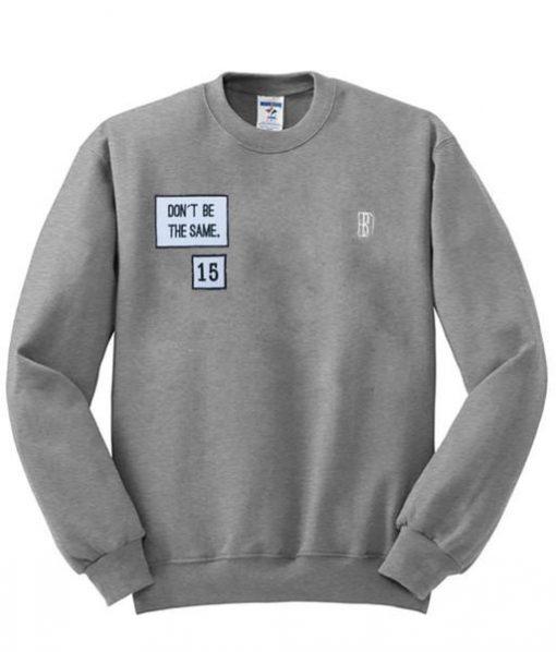 https://cdn.shopify.com/s/files/1/0985/5304/products/YEEZUS_Don_t_Be_The_Same_sweatshirt.jpg?v=1461988384