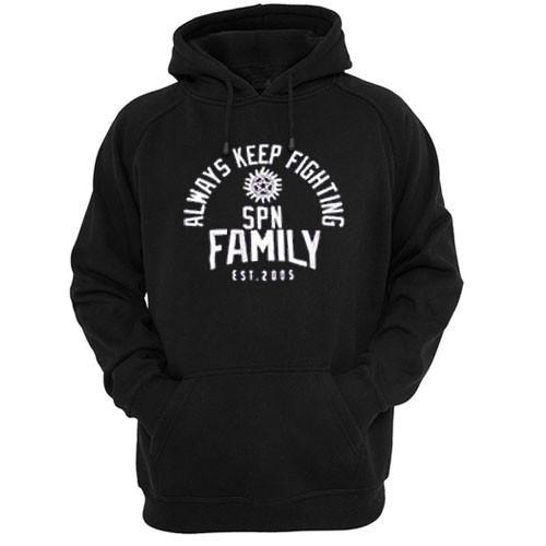 https://cdn.shopify.com/s/files/1/0985/5304/products/always_keep_fighting_spn_family_est_2005_hoodie.jpeg?v=1448642980