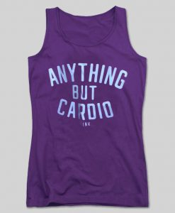 anything but cardio