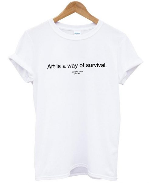 https://cdn.shopify.com/s/files/1/0985/5304/products/art_is_a_way_of_survival_shirt.jpeg?v=1448644255