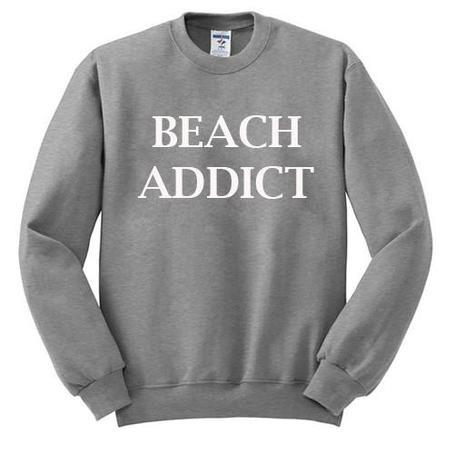 https://cdn.shopify.com/s/files/1/0985/5304/products/beach_addict_sweatshirt.jpeg?v=1470305897
