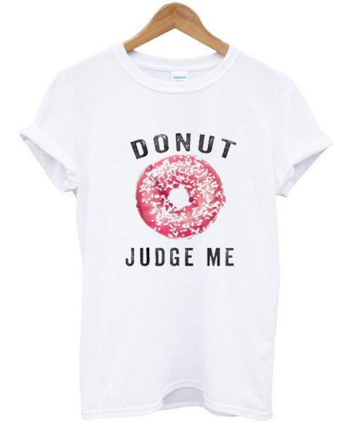 https://cdn.shopify.com/s/files/1/0985/5304/products/donut_judge_me_tshirt.jpg?v=1475748894
