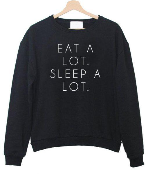https://cdn.shopify.com/s/files/1/0985/5304/products/eat_a_lot_sleep_a_lot_switer_hitam2.jpg?v=1456469205