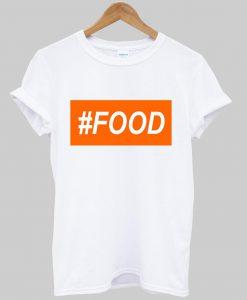 # food T shirt