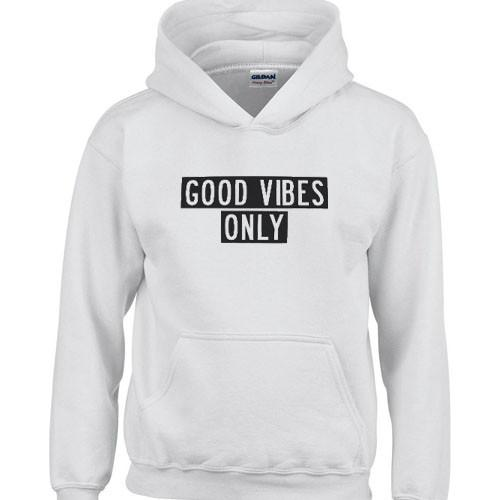 https://cdn.shopify.com/s/files/1/0985/5304/products/good_vibes_only_hoodie.jpeg?v=1448642951