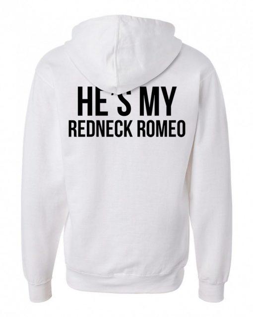 https://cdn.shopify.com/s/files/1/0985/5304/products/he_my_redneck_romeo_hoodie_putih_back.jpg?v=1458200817
