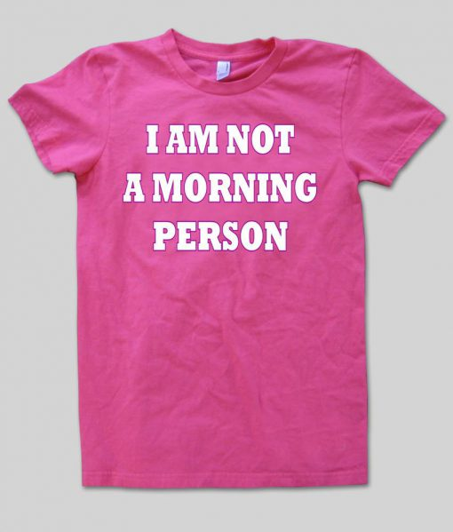 https://cdn.shopify.com/s/files/1/0985/5304/products/i_am_not_a_morning_person.jpeg?v=1448645041