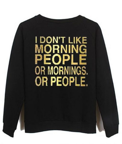 https://cdn.shopify.com/s/files/1/0985/5304/products/i_dont_like_morning_people.jpeg?v=1448643972