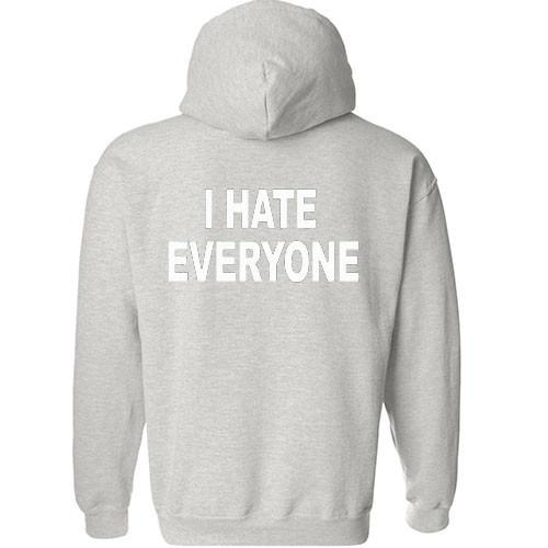 https://cdn.shopify.com/s/files/1/0985/5304/products/i_hate_everyone_back_hoodie.jpeg?v=1448642908