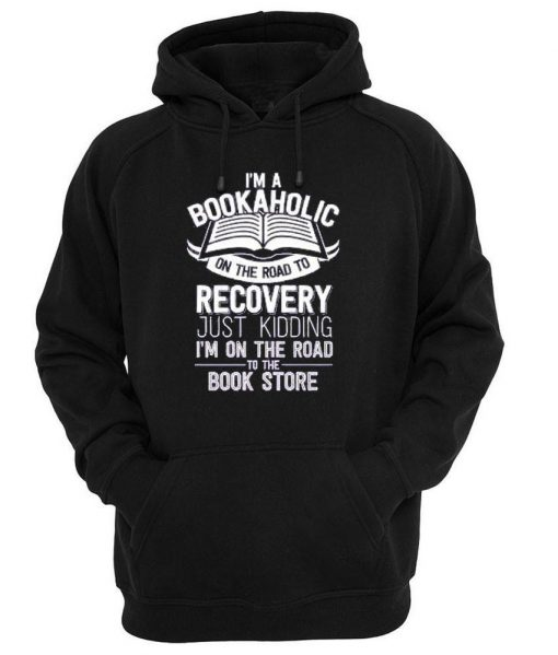https://cdn.shopify.com/s/files/1/0985/5304/products/i_m_a_bookaholic_on_the_road_to_recovery.jpg?v=1448869568