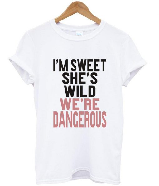 https://cdn.shopify.com/s/files/1/0985/5304/products/i_m_sweet_she_s_wild.jpeg?v=1448639608