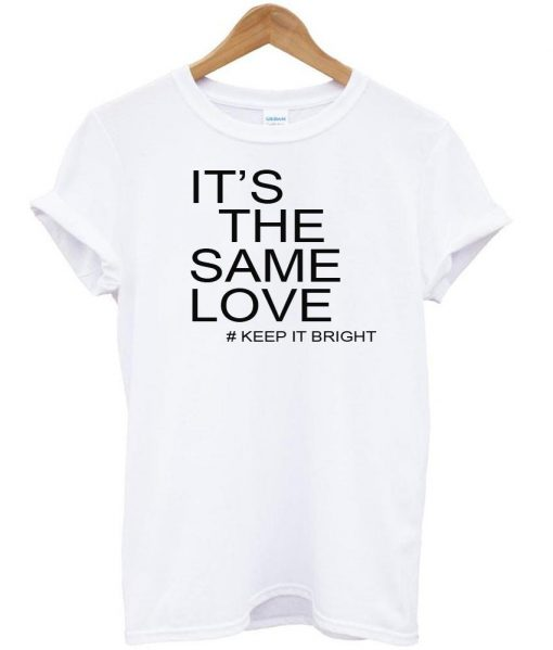 https://cdn.shopify.com/s/files/1/0985/5304/products/its_the_same_love_tshirt.jpg?v=1475218735