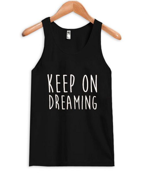 https://cdn.shopify.com/s/files/1/0985/5304/products/keep_on_dreaming.jpeg?v=1448639970