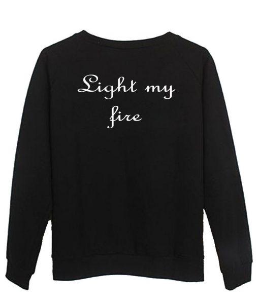 https://cdn.shopify.com/s/files/1/0985/5304/products/light_my_fire_sweatshirt_back.jpg?v=1461294201