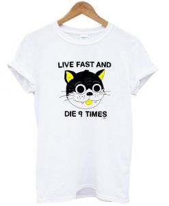 live fast and die 9 times T shirt