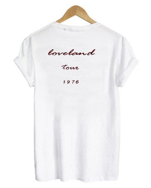 https://cdn.shopify.com/s/files/1/0985/5304/products/loveland_tour_1976_tshirt_back.jpg?v=1475482341