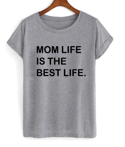 https://cdn.shopify.com/s/files/1/0985/5304/products/mom_life_is_tshirt.jpg?v=1474613741