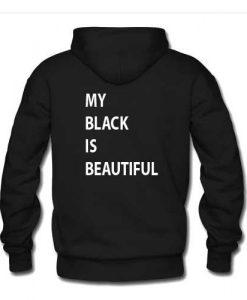 my black is beautiful hoodie back