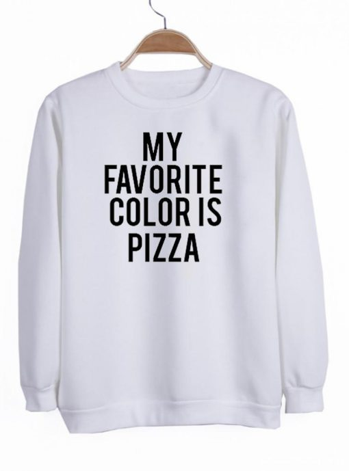 https://cdn.shopify.com/s/files/1/0985/5304/products/my_favorite_color_is_pizza_switer.jpeg?v=1448641359
