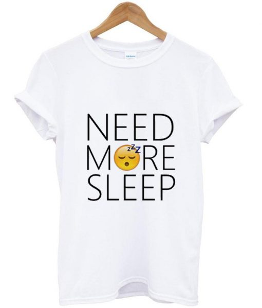 https://cdn.shopify.com/s/files/1/0985/5304/products/need_more_sleep_emoji_tshirt.jpg?v=1476265710