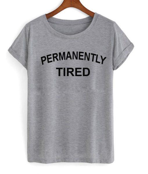 https://cdn.shopify.com/s/files/1/0985/5304/products/permanently_tired_tshirt.jpg?v=1470303860