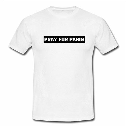 https://cdn.shopify.com/s/files/1/0985/5304/products/pray_for_paris_tshirt.jpg?v=1464058825
