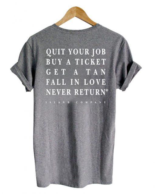 https://cdn.shopify.com/s/files/1/0985/5304/products/quit_your_job_buy_back_tshirt.jpg?v=1470645172