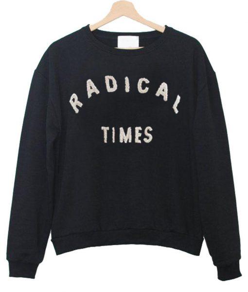 https://cdn.shopify.com/s/files/1/0985/5304/products/radical_times_sweatshirt.jpg?v=1456894598