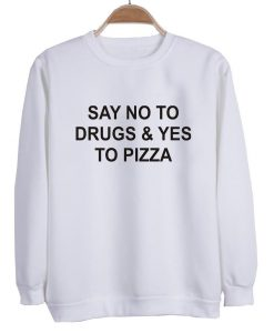 say no to sweatshirt