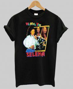 selena we miss you T shirt