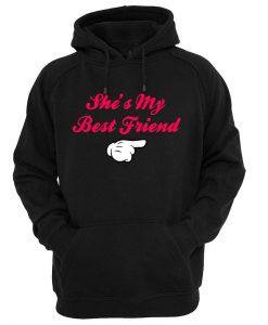 she's my best friend hoodie