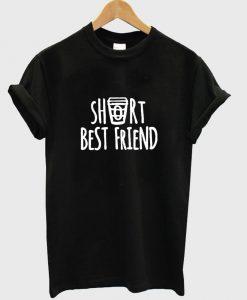 short bestfriend T shirt