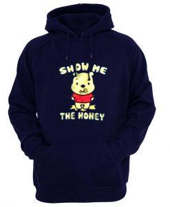 show me the honey hoodie