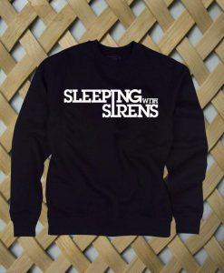 Sleeping With Sirens Sweatshirt